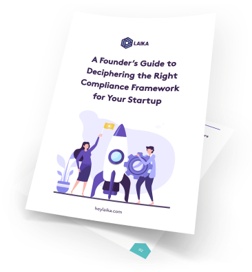 A Founder's Guide to Deciphering the Right Compliance Framework for Your Startup