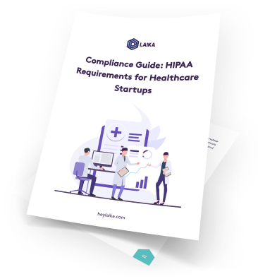 HIPAA Requirements for Healthcare Startups